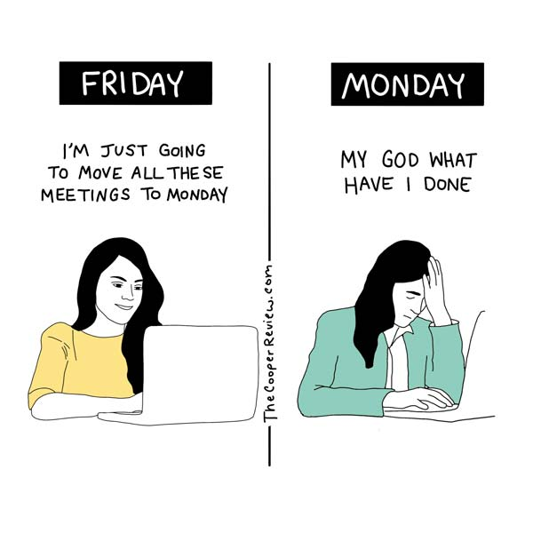 Moving meetings to Monday